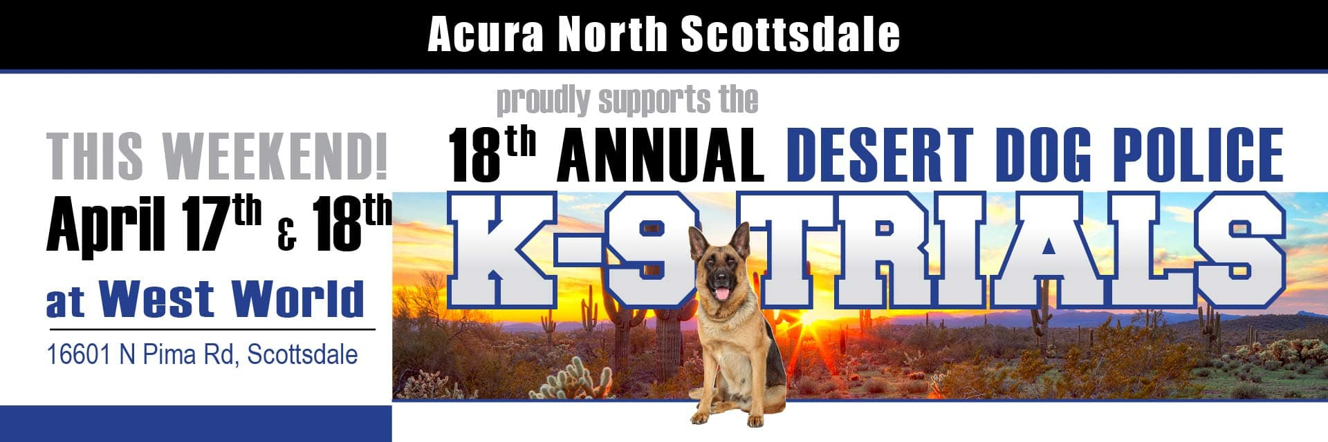 Acura North Scottsdale proudly supports K-9 Trials