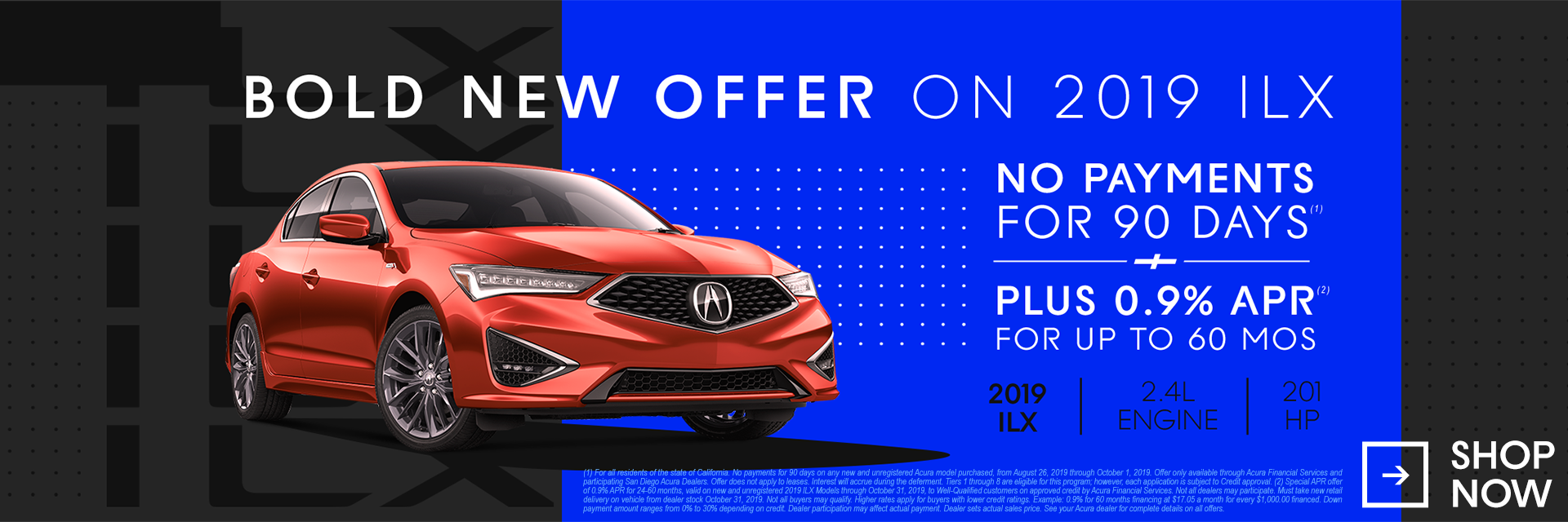 2019 ILX No payments for 90 days