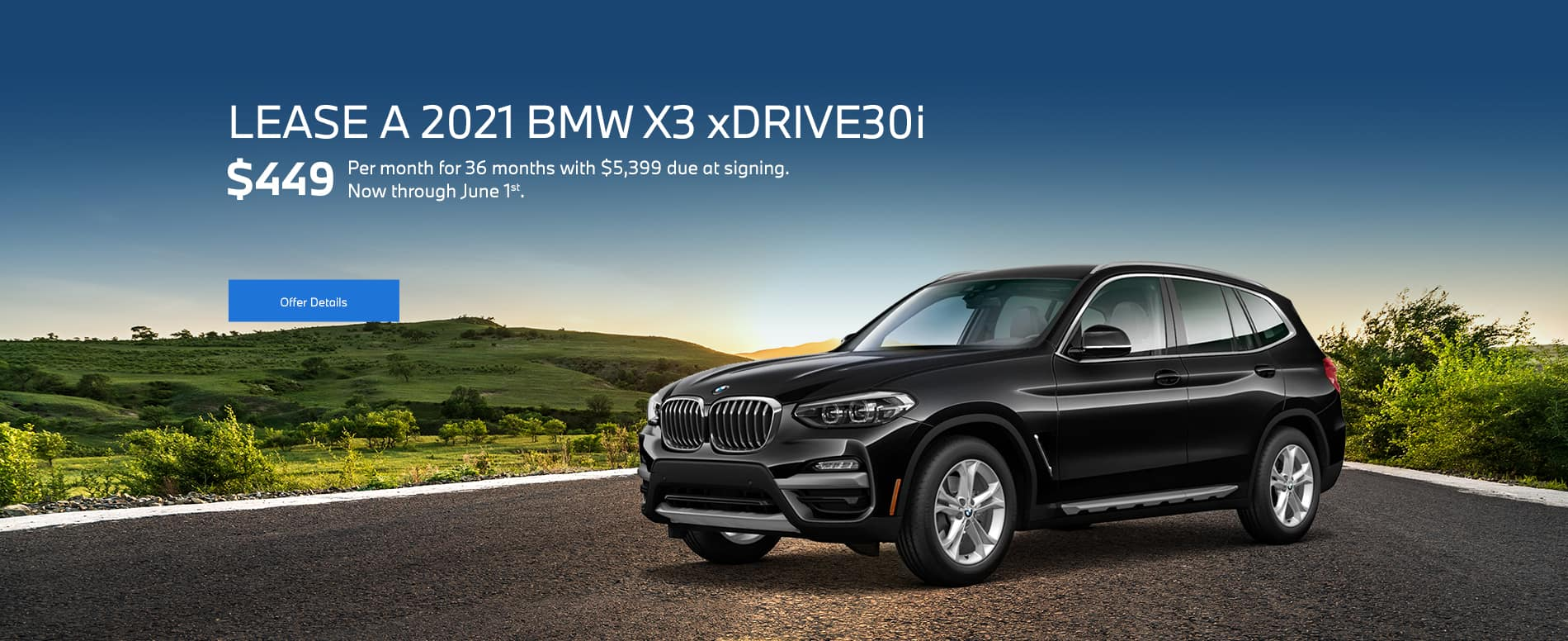 A black new 2021 BMW X3 leasing for $449 per month for 36 months with $5,399 due at signing