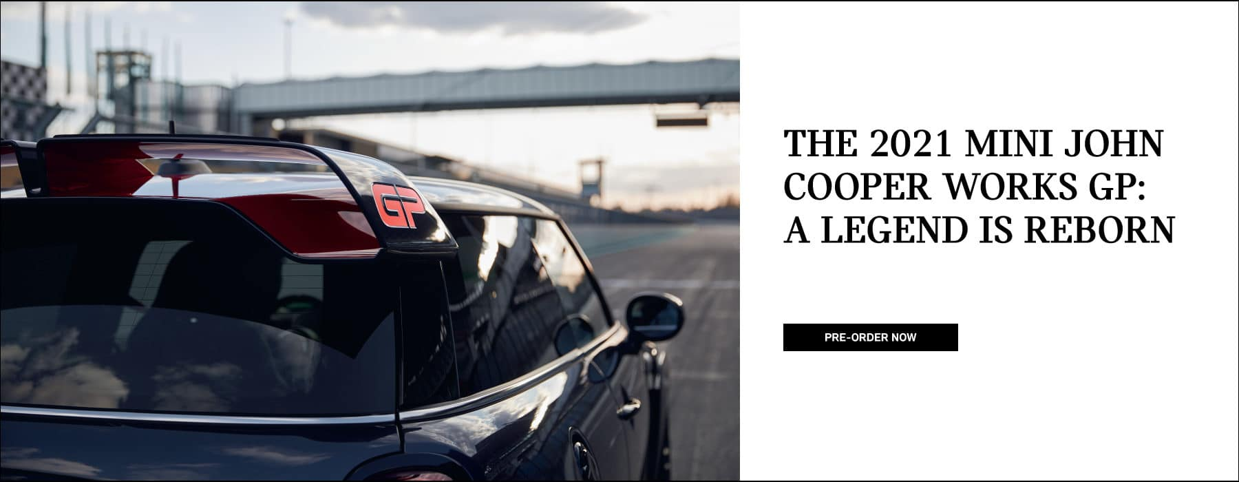 The 2021 MINI John Cooper Works GP: A legend is reborn.  Pre-order now.
