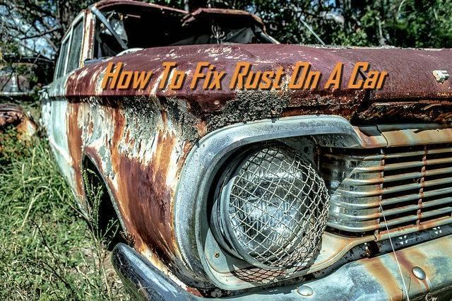 how to fix rust on a car carlotz. Black Bedroom Furniture Sets. Home Design Ideas