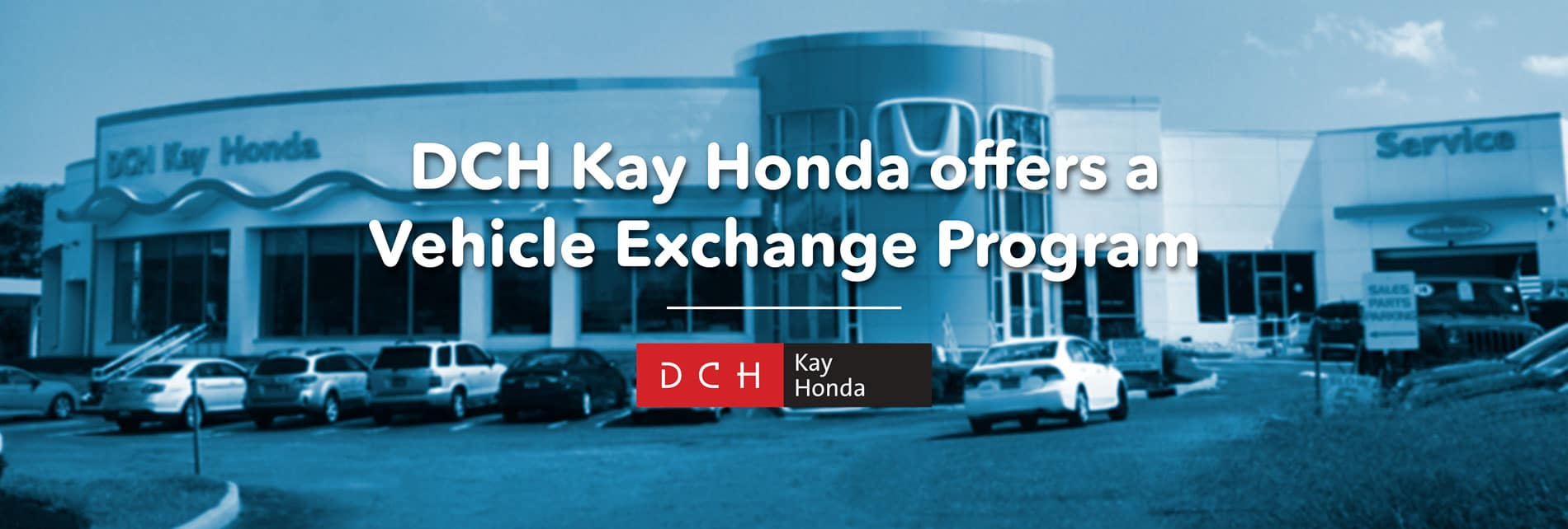 If you have a Honda and want to easily get into a NEW Honda vehicle, we will give you top-dollar for your exchange!