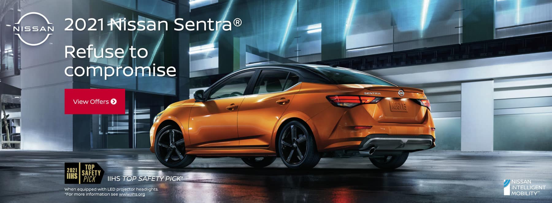 2021 Nissan Sentra - Refuse to compromise