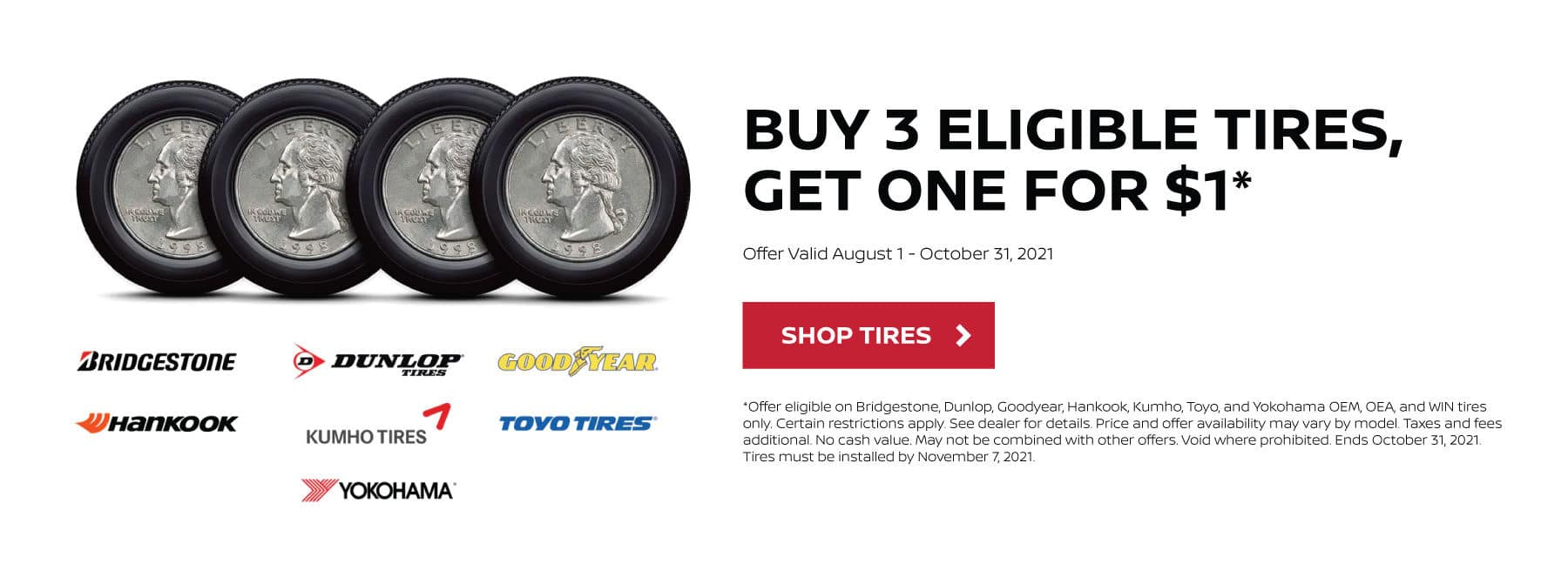 Buy 3 Eligible Tires, Get One For $1
