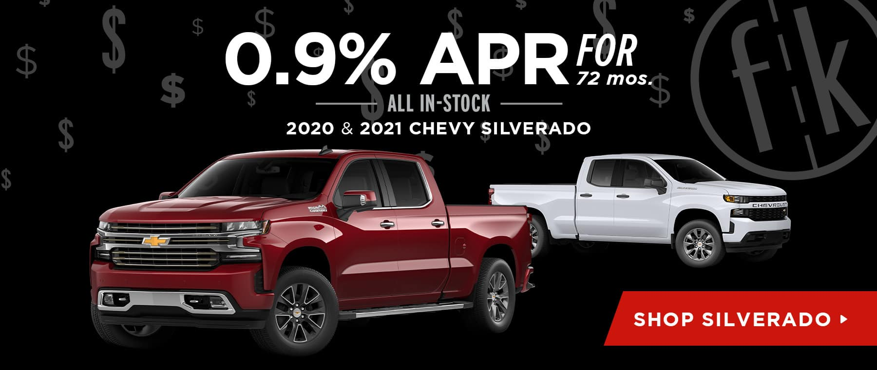 0.9% for 72 mos. All In-Stock 2020 & 2021 Chevy Silverado
