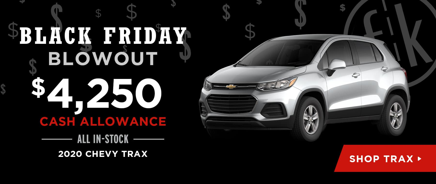 $4,250 Cash Allowance All In-Stock 2020 Chevy Trax
