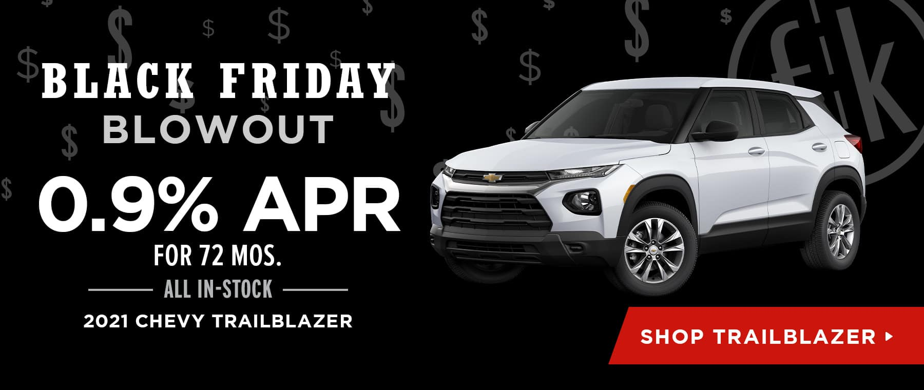0.9% for 72 mos. All In-Stock 2020 Chevy Trailblazer