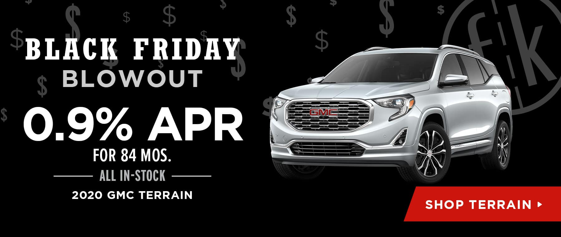 0.9% for 72 mos. All In-Stock 2020 GMC Terrain