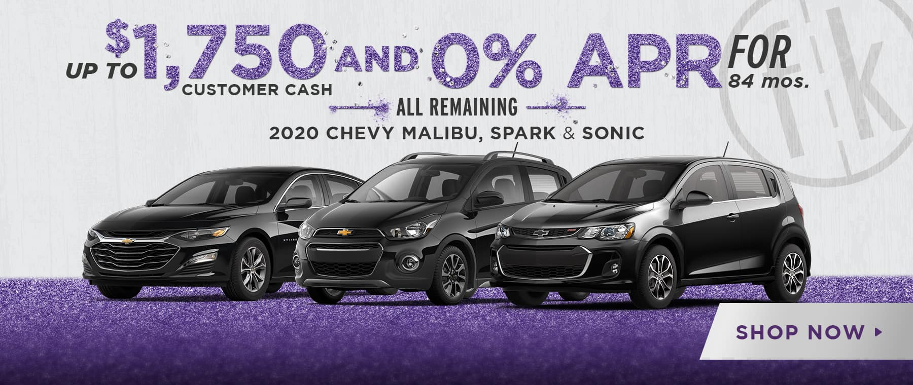 Get Up To $1,750 Customer Cash AND 0% for 84 mos. on ALL REMAINING 2020 Malibu, Spark, & Sonic