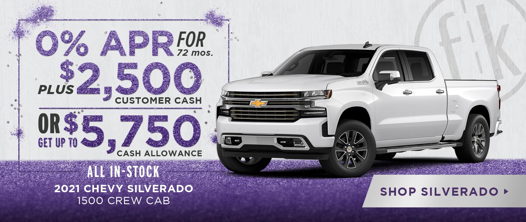 0% for 72 mos. PLUS $2,500 Customer Cash OR Get Up To $5,750 Cash Allowance 2020 Silverado 1500 Crew Cabs