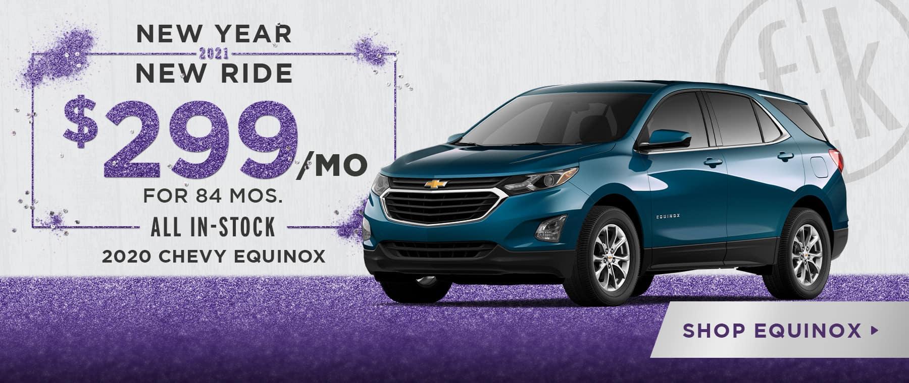 $299/mo. for 84 mos. 2020 Equinox