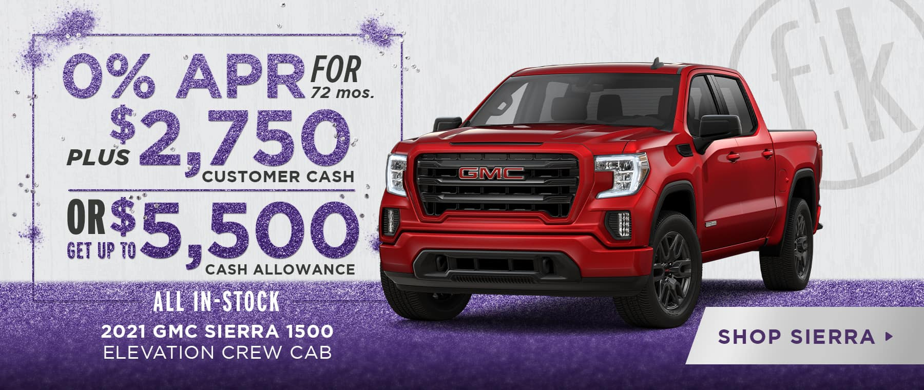 0% for 72 mos. PLUS $2,750 Customer Cash OR Get Up To $5,500 Cash Allowance 2021 Sierra Elevation