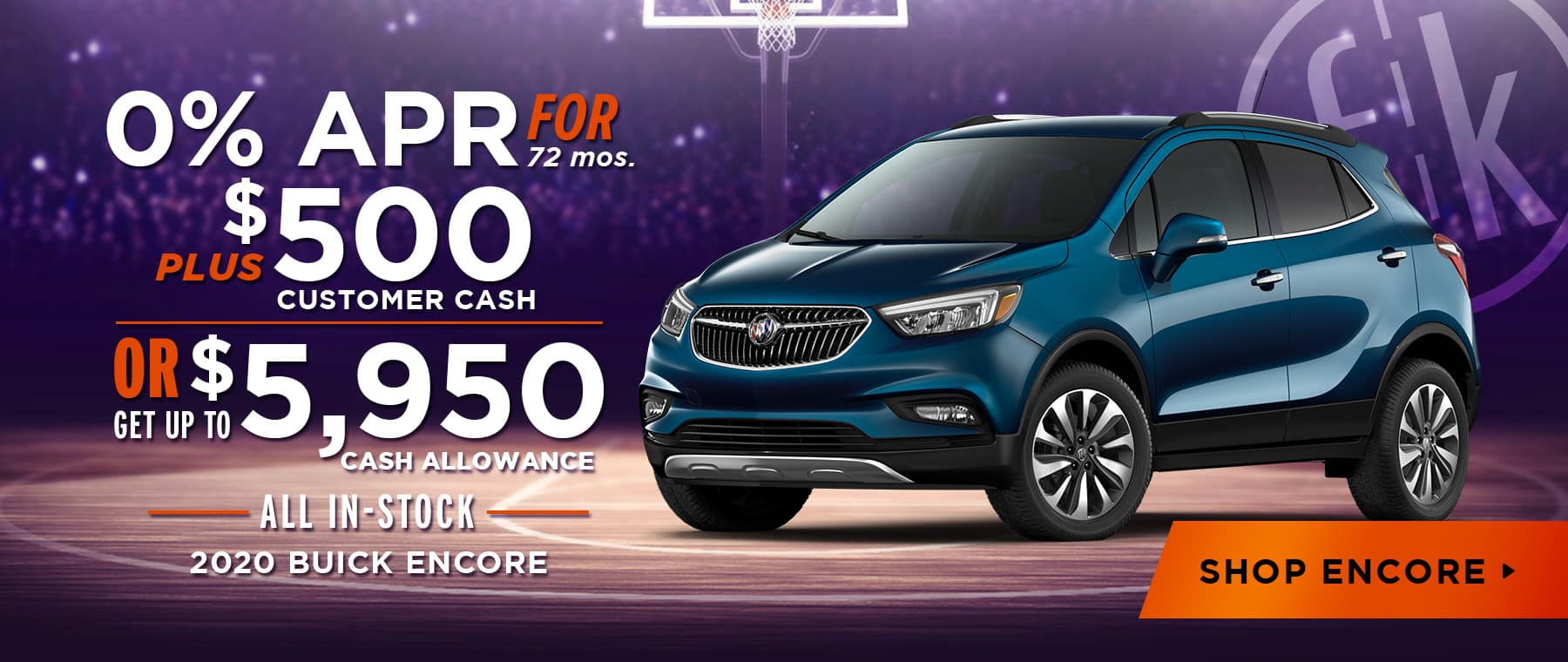 2020 Encore 0% for 72 mos + $500 Customer Cash OR Up To $5,950 Cash Allowance