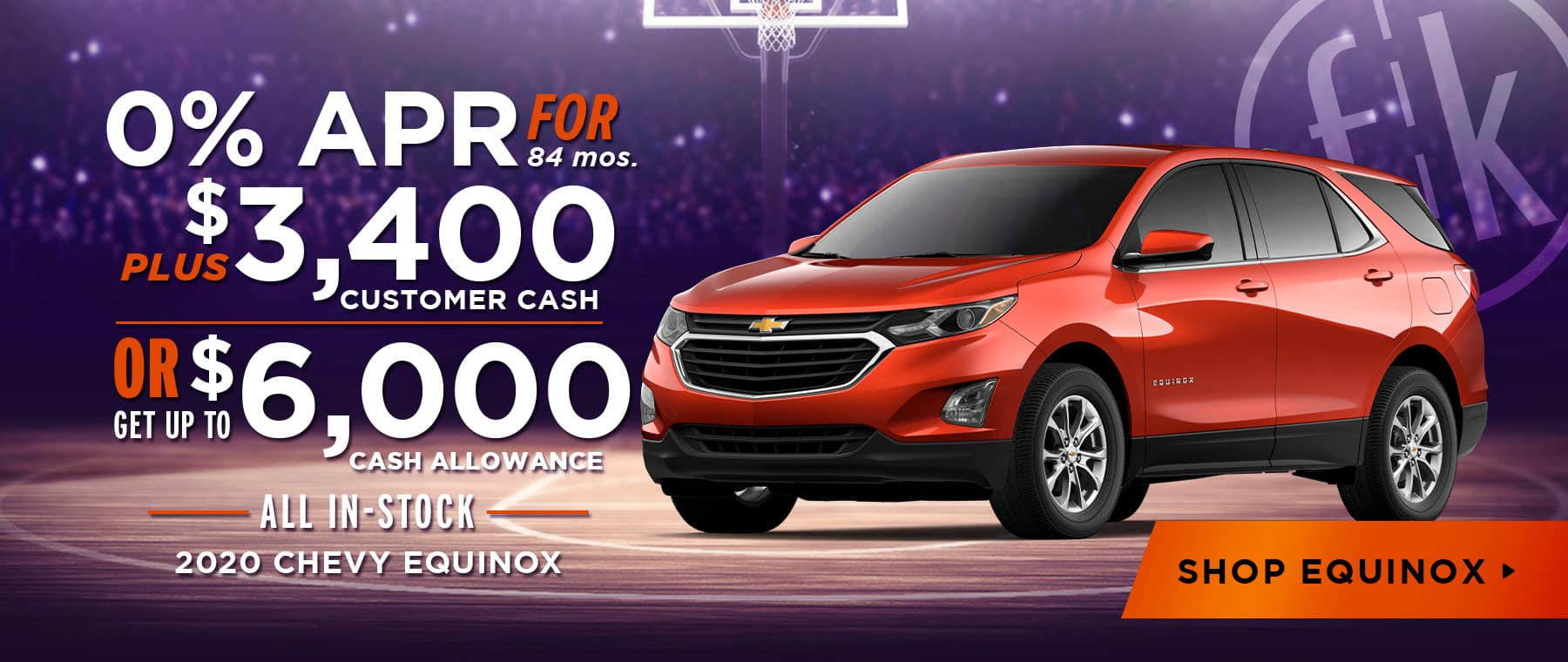 2020 Equinox 0% for 84 mos + $3,400 Customer Cash or Up To $6,000 Cash Allowance