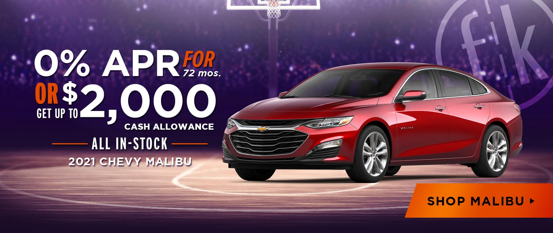 2021 Malibu 0% for 72 mos OR Up To $2,000 Customer Cash