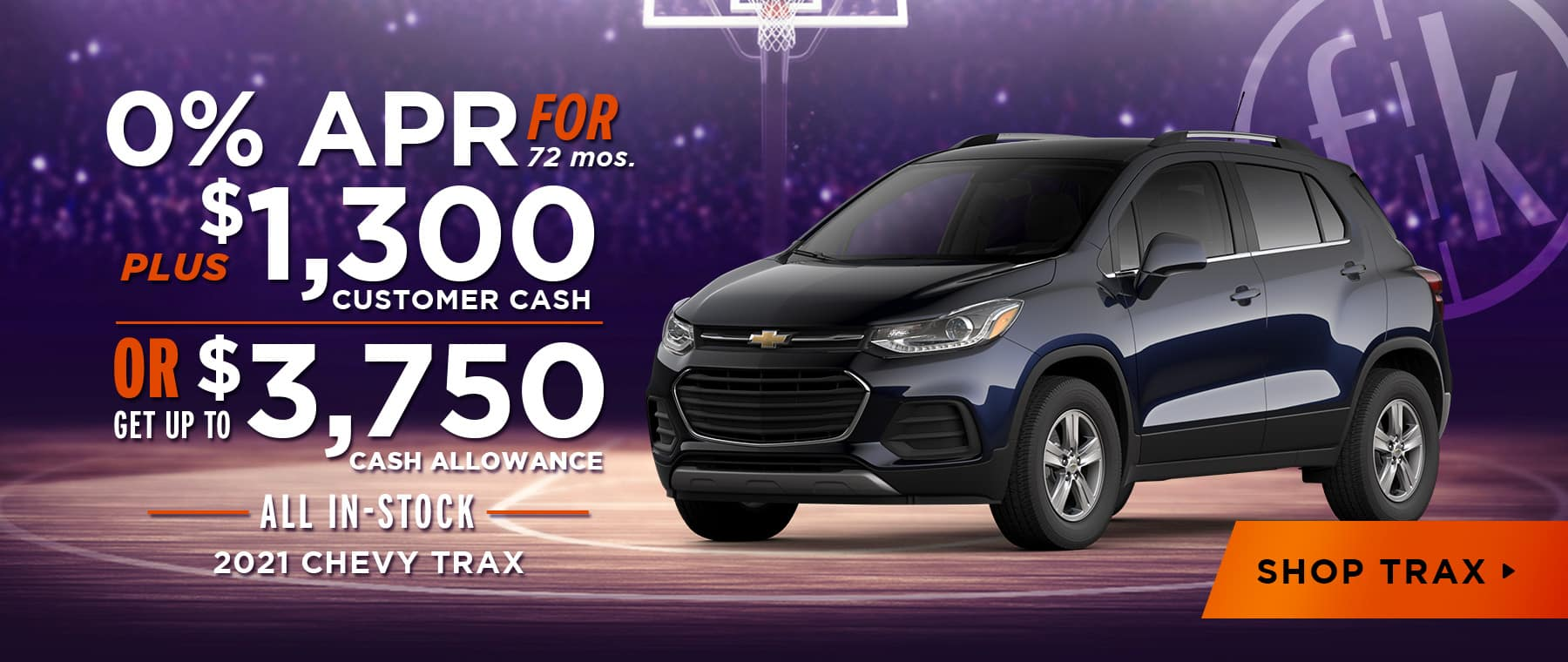 2021 Trax 0% for 72 mos + $1,300 Customer Cash OR Up To $3,750 Cash Allowance