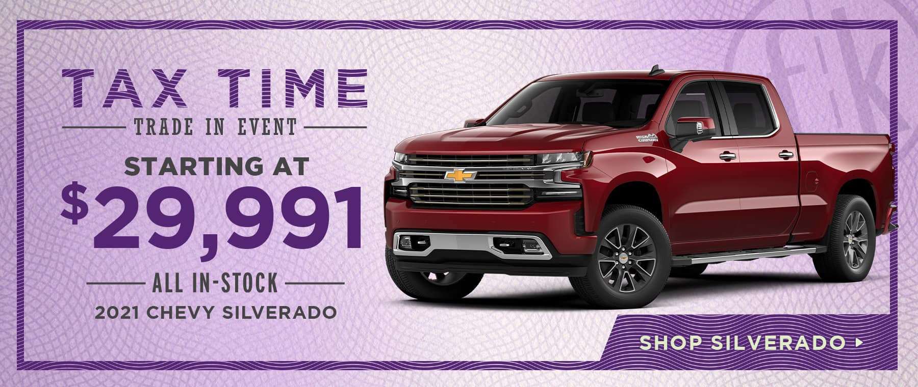 Starting at $29,991 All In-Stock 2021 Chevy Silverado