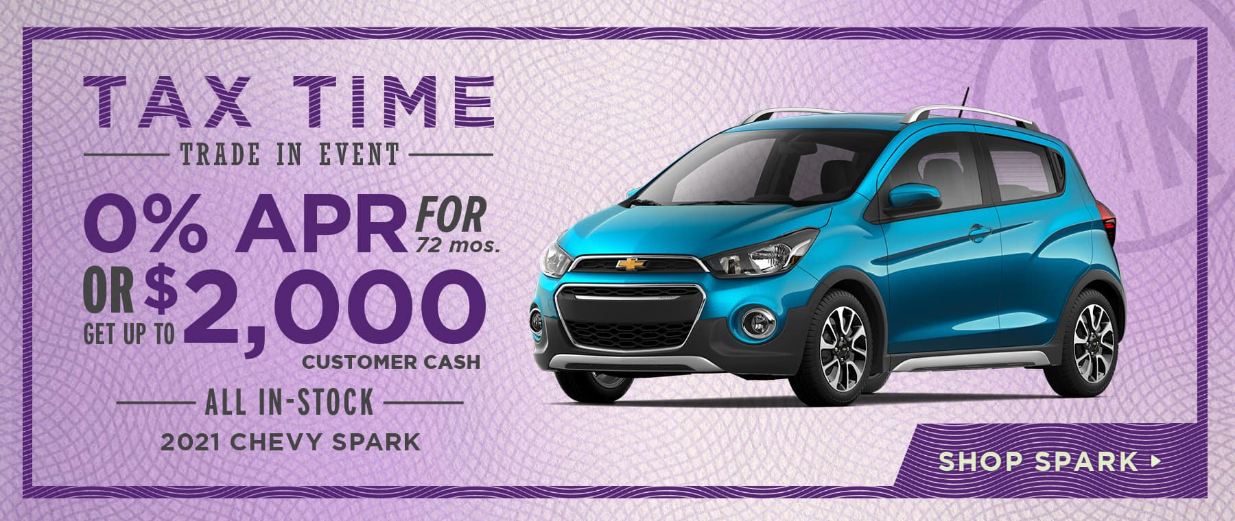 0% for 72 mos. OR Get Up To $2,000 Customer Cash All In-Stock 20201 Chevy Spark
