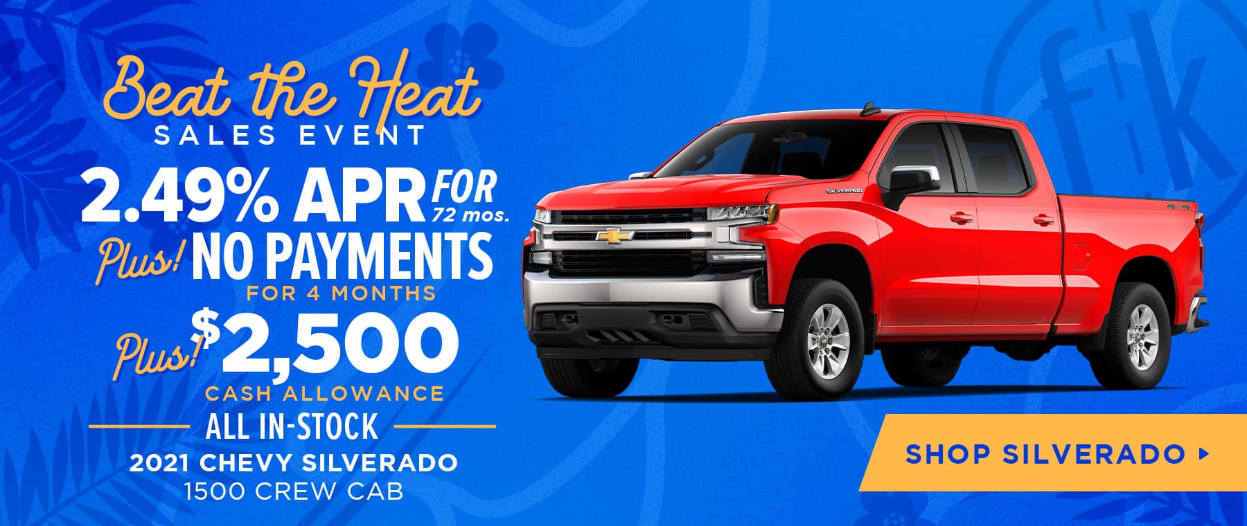 2.49% for 72 mos. PLUS No Payments for 4 Months PLUS $2,500 Cash Allowance All In-Stock 2021 Chevy Silverado 1500 Crew Cab