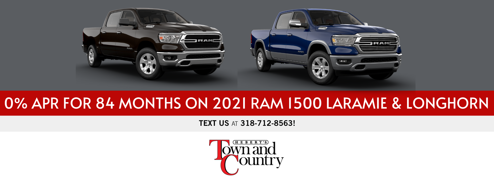0% APR for 84 Months on 2021 Ram 1500 Laramie and Longhorn