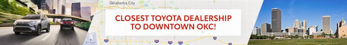 Closest Toyota Dealership to Downtown Oklahoma City