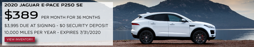 2020 JAGUAR E-PACE P250 SE. $389 PER MONTH. 36 MONTH LEASE TERM. $3,995 CASH DUE AT SIGNING. $0 SECURITY DEPOSIT. 10,000 MILES PER YEAR. EXCLUDES RETAILER FEES, TAXES, TITLE AND REGISTRATION FEES, PROCESSING FEE AND ANY EMISSION TESTING CHARGE. OFFER ENDS 7/31/2020. VIEW INVENTORY. WHITE JAGUAR E-PACE PARKED IN FRONT OF LAKES IN MOUNTAINS.