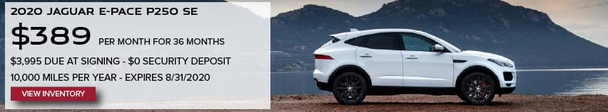 2020 JAGUAR E-PACE P250 SE. $389 PER MONTH. 36 MONTH LEASE TERM. $3,995 CASH DUE AT SIGNING. $0 SECURITY DEPOSIT. 10,000 MILES PER YEAR. EXCLUDES RETAILER FEES, TAXES, TITLE AND REGISTRATION FEES, PROCESSING FEE AND ANY EMISSION TESTING CHARGE. OFFER ENDS 8/31/2020. VIEW INVENTORY. WHITE JAGUAR E-PACE PARKED IN FRONT OF LAKE IN MOUNTAIN RANGE.