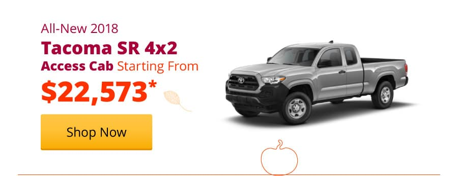 New 2018 Tacoma SR 4x2 Access Cab Starting from $22,573