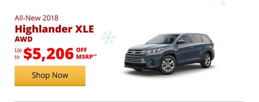 Up to $5,206 Off MSRP on the All-New 2018 Highlander XLE
