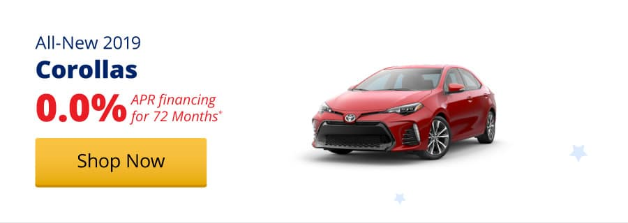 0.0% APR Financing for 72 months on All-New 2019 Corollas