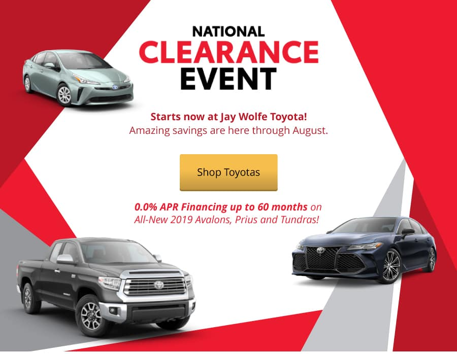 The National Clearance Event starts now at Jay Wolfe Toyota!