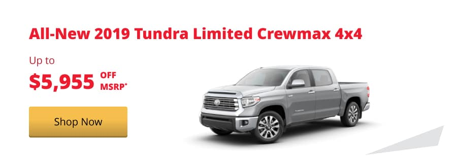 All-New 2019 Tundra Limited Crewmax 4x4 up to $5,955 off MSRP