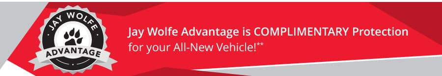Jay Wolfe Advantage is No Cost protection for your new vehicle.