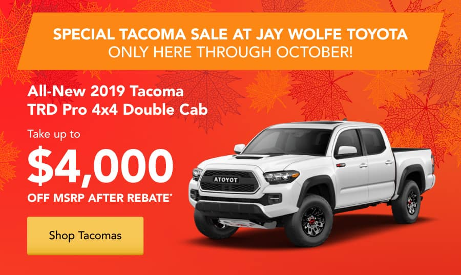 Special Tacoma Sale at Jay Wolfe Toyota