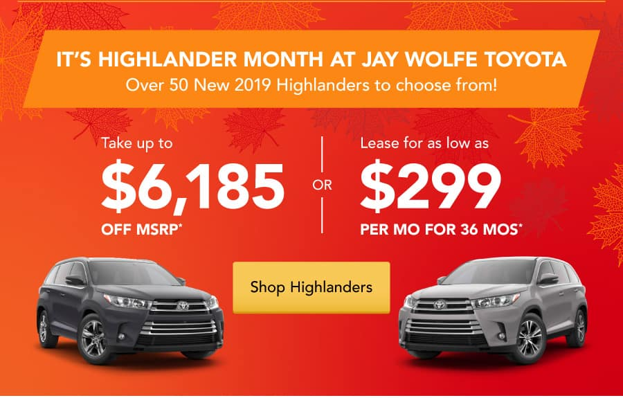 It's Highlander Month at Jay Wolfe Toyota