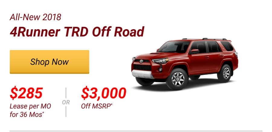 All-New 2018 4Runner TRD Off Road Special Offer