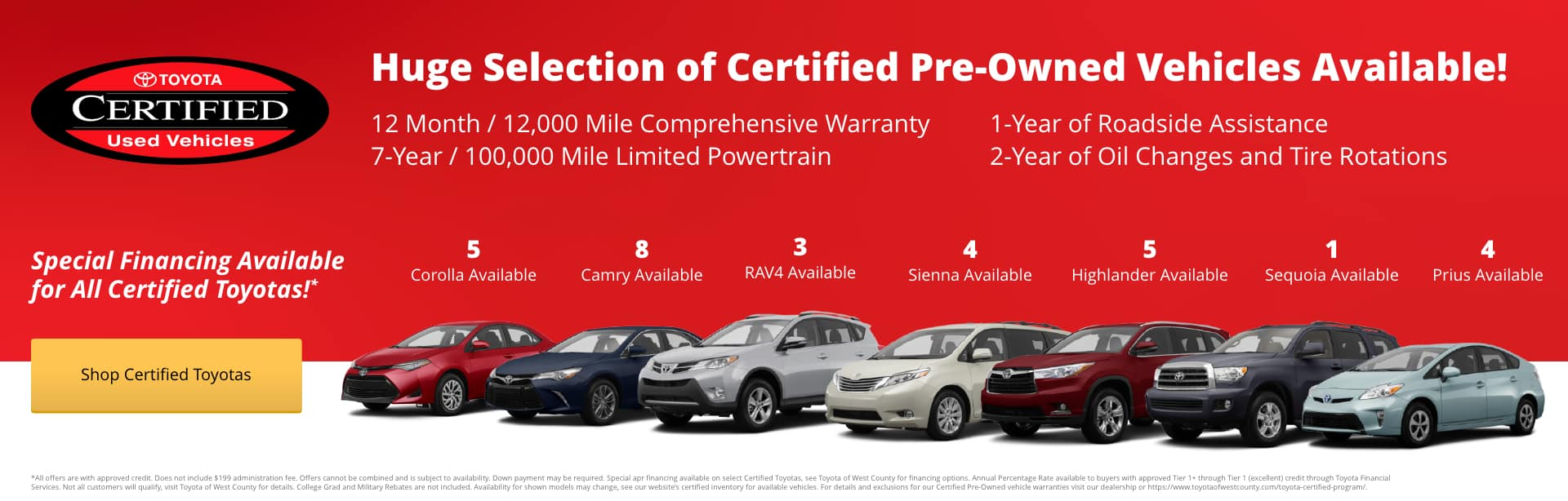1.9% APR financing for 60 months on Certified Pre-Owned Camrys, Corollas and RAV4s