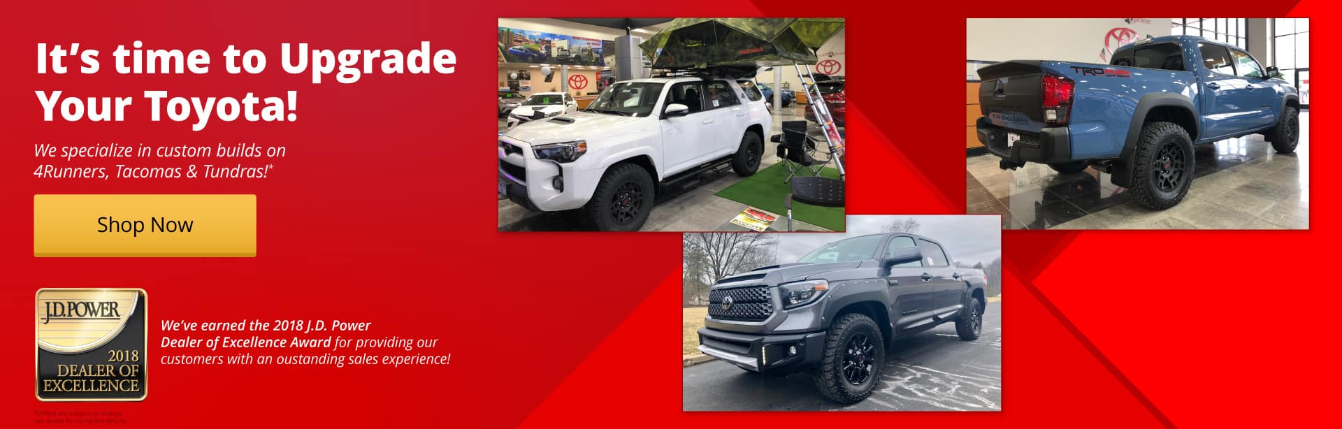 We specialize in custom builds for your Toyota!