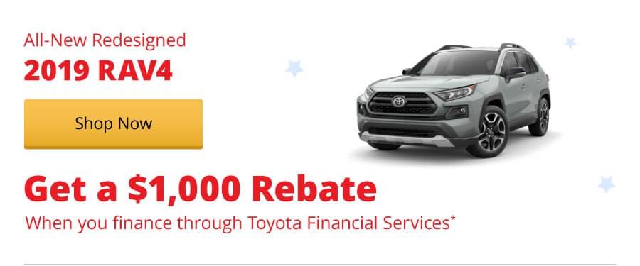 $1,000 Rebate available on All-New 2019 RAV4s