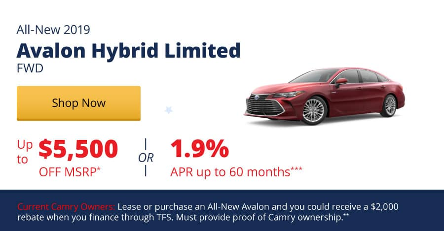 Up to $5,500 Off MSRP on the All-New 2019 Avalon Hybrid Limited