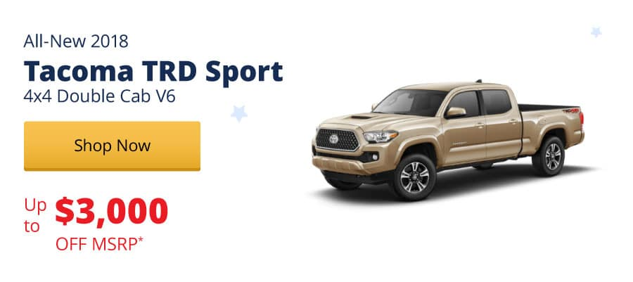 Up to $3,000 Off MSRP on the All-New 2018 Tacoma TRD Sport 4x4 Double Cab V6