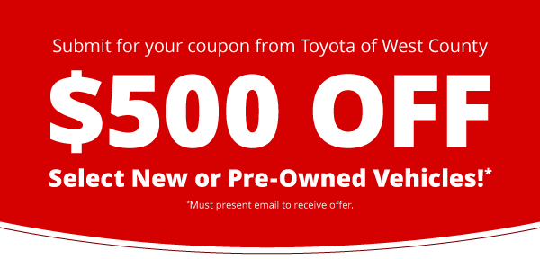 Present this coupon for $500 off select new or pre-owned vehicles.