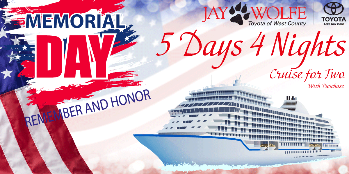 Memorial Day Sales Event Cruise Offer Jay Wolfe Toyota of West County