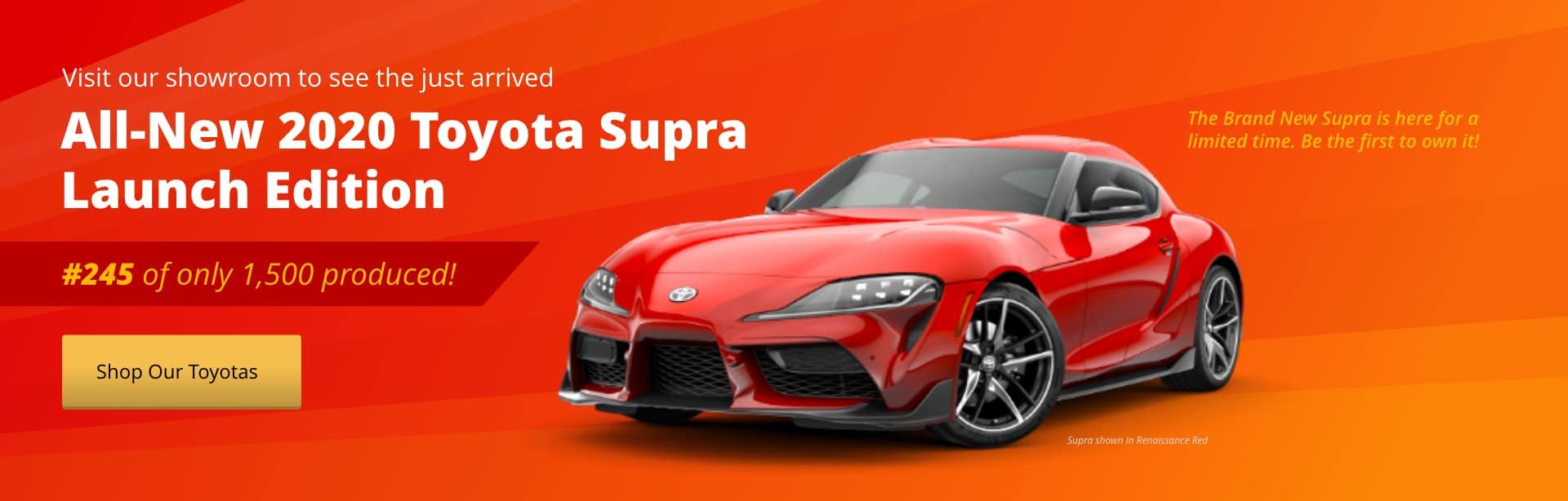 The All-New 2020 Supra Launch Edition has just arrived!