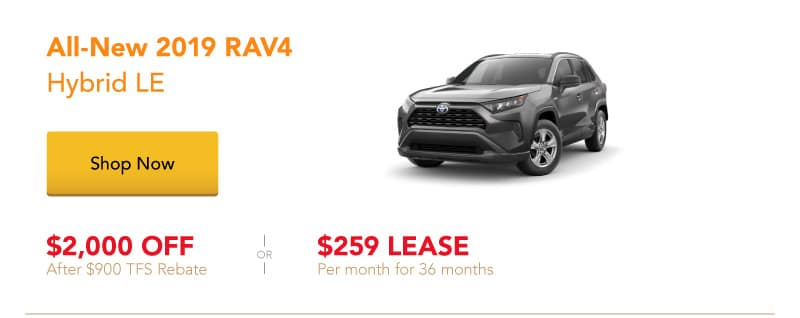 All-New 2019 RAV4 Hybrid LE special offers