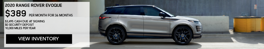 2020 RANGE ROVER EVOQUE S 5-DOOR_$389 PER MONTH_$3,495 DUE AT SIGNING_$0 SECURITY DEPOSIT_36 MONTH LEASE TERM_10,000 MILES PER YEAR_EXPIRES JANUARY 31, 2020_VIEW INVENTORY_GRAY RANGE ROVER EVOQUE SE DRIVING DOWN ROAD NEAR CEMENT WALL