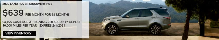 2020 LAND ROVER DISCOVERY HSE. $639 PER MONTH. 36 MONTH LEASE TERM. $4,495 CASH DUE AT SIGNING. $0 SECURITY DEPOSIT. 10,000 MILES PER YEAR. EXCLUDES RETAILER FEES, TAXES, TITLE AND REGISTRATION FEES, PROCESSING FEE AND ANY EMISSION TESTING CHARGE. ENDS 2/1/2021. VIEW INVENTORY. SILVER LAND ROVER DISCOVERY PARKED IN DRIVEWAY.