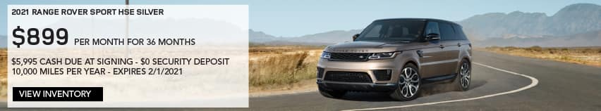 2021 RANGE ROVER SPORT HSE SILVER. $899 PER MONTH. 36 MONTH LEASE TERM. $5,995 CASH DUE AT SIGNING. $0 SECURITY DEPOSIT. 10,000 MILES PER YEAR. EXCLUDES RETAILER FEES, TAXES, TITLE AND REGISTRATION FEES, PROCESSING FEE AND ANY EMISSION TESTING CHARGE. ENDS 2/1/2021. VIEW INVENTORY. BROWN RANGE ROVER SPORT DRIVING DOWN ROAD IN DESERT.