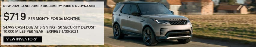 NEW 2021 LAND ROVER DISCOVERY P300 S R-DYNAMIC. $719 PER MONTH. 36 MONTH LEASE TERM. $4,995 CASH DUE AT SIGNING. $0 SECURITY DEPOSIT. 10,000 MILES PER YEAR. EXCLUDES RETAILER FEES, TAXES, TITLE AND REGISTRATION FEES, PROCESSING FEE AND ANY EMISSION TESTING CHARGE. ENDS 6/30/2021. VIEW INVENTORY. SILVER LAND ROVER DISCOVERY DRIVING THROUGH COUNTRYSIDE.