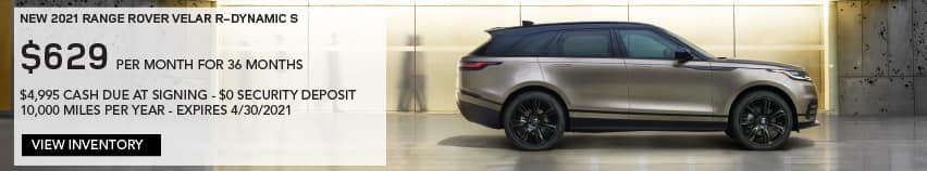 NEW 2021 RANGE ROVER VELAR R-DYNAMIC S. $629 PER MONTH. 36 MONTH LEASE TERM. $4,995 CASH DUE AT SIGNING. $0 SECURITY DEPOSIT. 10,000 MILES PER YEAR. EXCLUDES RETAILER FEES, TAXES, TITLE AND REGISTRATION FEES, PROCESSING FEE AND ANY EMISSION TESTING CHARGE. ENDS 4/30/2021. VIEW INVENTORY. BROWN RANGE ROVER VELAR PARKED ON STREET.